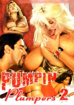 Pumpin Plumpers #2