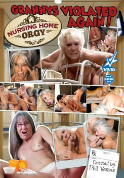 Nursing Home Orgy – Grannys Violated Again