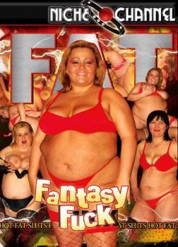 Fat Fantasy Fuck